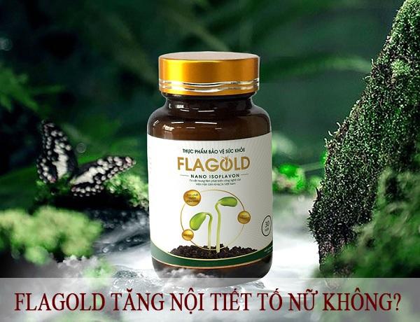 FlaGold tăng nội tiết tố nữ có thật không? Sử dụng FlaGold như thế nào?