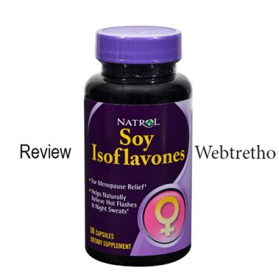 Review soy Isoflavones webtretho, Soy Isoflavones Natrol, Soy Isoflavones cao cấp của Natrol, Soy Isoflavones có tốt không