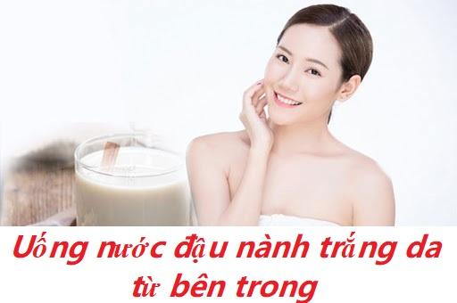 Uống nước đậu nành trắng da từ bên trong giúp da trắng mịn, hồng hào