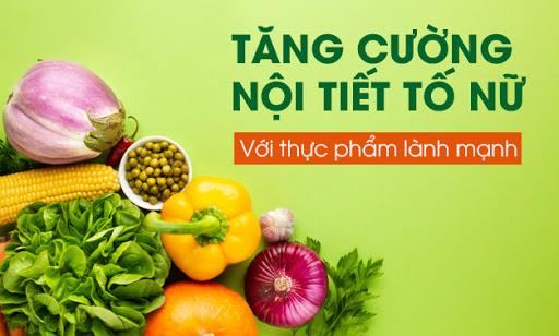 Sử dụng thực phẩm an toàn để tăng cường nội tiết tố nữ